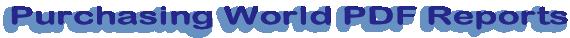 Purchasing World PDF Reports